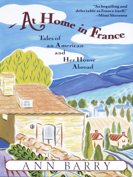Title details for At Home in France by Ann Barry - Wait list